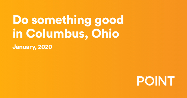 Do something good in Columbus – January 2020