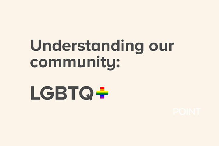 Understanding our community: LGBTQ+