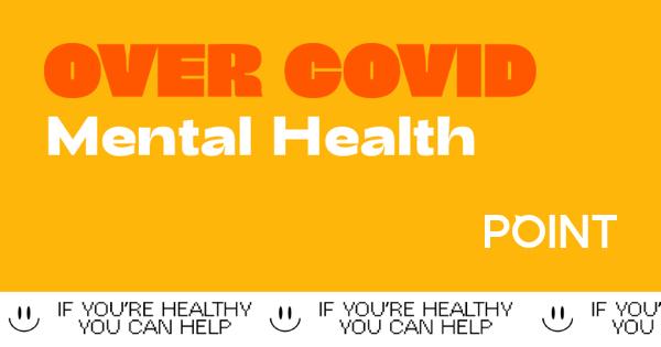 #overCOVID: Mental Health