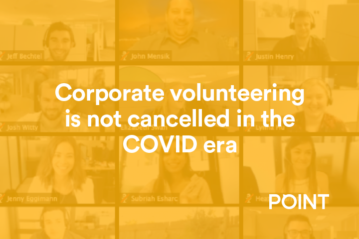 2020: Corporate volunteering is NOT cancelled.
