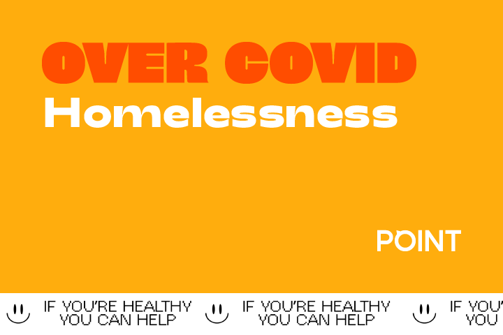 #overCOVID: Supporting the Homeless