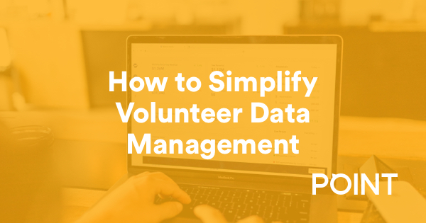 Simplify your volunteer data management